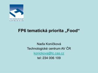 """FP6 tematická priorita """"Food"""""""