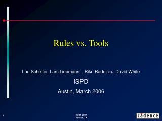 Rules vs. Tools
