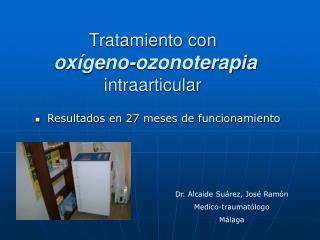Tratamiento con oxígeno-ozonoterapia  intraarticular