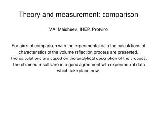 Theory and measurement: comparison V.A. Maisheev,  IHEP, Protvino