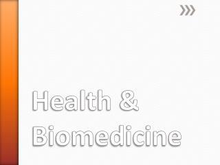 Health & Biomedicine