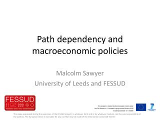 Path dependency and macroeconomic policies