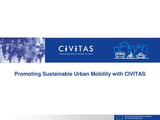 Promoting Sustainable Urban Mobility with CIVITAS