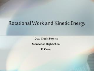 Rotational Work and Kinetic Energy