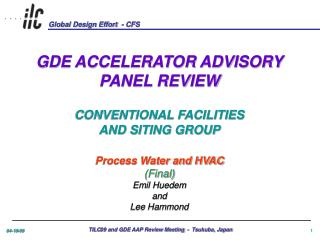 GDE ACCELERATOR ADVISORY PANEL REVIEW CONVENTIONAL FACILITIES AND SITING GROUP