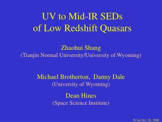 UV to Mid-IR SEDs  of Low Redshift Quasars
