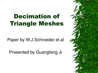 Decimation of Triangle Meshes