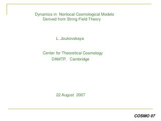 Dynamics in  Nonlocal Cosmological Models