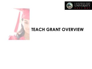 TEACH GRANT OVERVIEW
