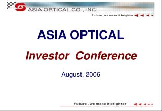 AS IA OPTICAL Investor  Conference August, 2006