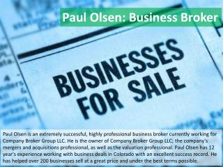 Paul Olsen: Business Broker