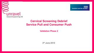 Cervical Screening Debrief Service Pull and Consumer Push  Validation Phase 2