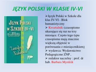 JĘZYK POLSKI W KLASIE IV-VI
