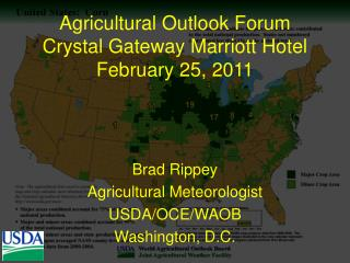 Agricultural Outlook Forum Crystal Gateway Marriott Hotel February 25, 2011