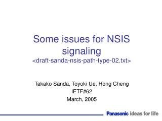 Some issues for NSIS signaling <draft-sanda-nsis-path-type-02.txt>