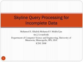 Skyline Query Processing for Incomplete Data