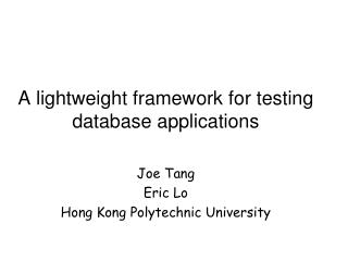 A lightweight framework for testing database applications