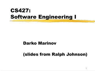CS427: Software Engineering I