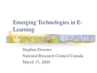 Emerging Technologies in E-Learning