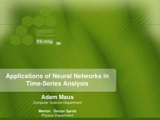 Applications of Neural Networks in Time-Series Analysis