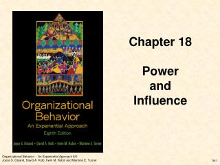 Chapter 18 Power  and Influence