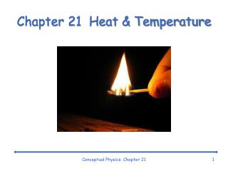 Chapter 21  Heat & Temperature