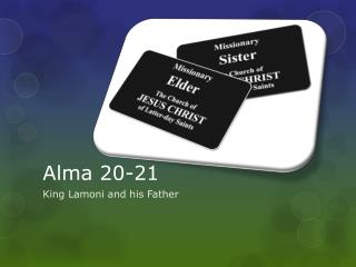 Alma 20-21