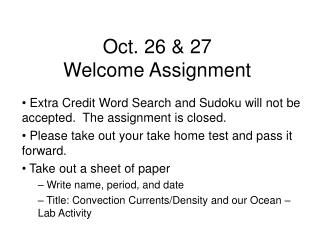 Oct. 26 & 27 Welcome Assignment