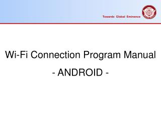 Wi-Fi Connection Program Manual -  ANDROID -