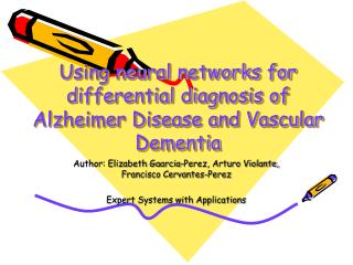 Using neural networks for differential diagnosis of Alzheimer Disease and Vascular Dementia