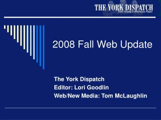 2008 Fall Web Update