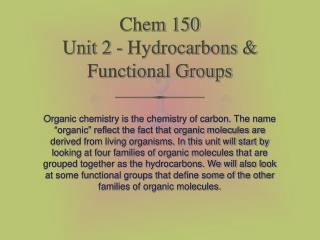 Chem 150 Unit 2 - Hydrocarbons  Functional Groups