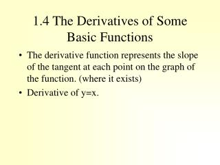 1.4 The Derivatives of Some Basic Functions