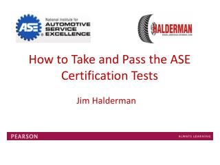 How to Take and Pass the ASE Certification Tests