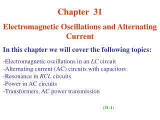 Chapter  31 Electromagnetic Oscillations and Alternating Current