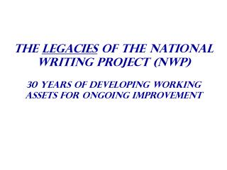 The inverness Perspective on nwp's 30 year Legacy