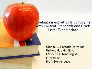 Evaluating Activities & Complying with Content Standards and Grade Level Expectations