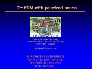 t- EDM with polarized beams