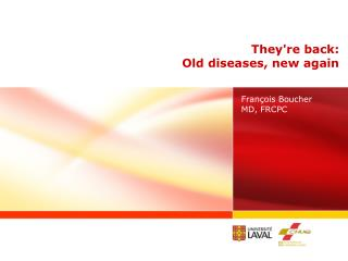 Theyre back: Old diseases, new again