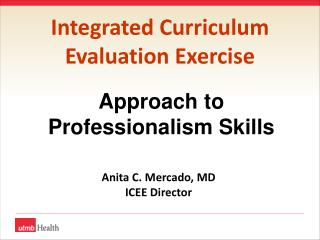 Integrated Curriculum  Evaluation Exercise