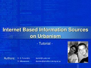 Internet Based Information Sources on Urbanism