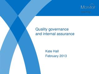 Quality governance  and internal assurance