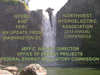Northwest Hydroelectric Association 2014 annual conference