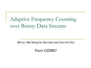 Adaptive Frequency Counting over Bursty Data Streams