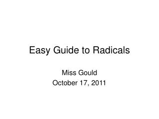 Easy Guide to Radicals