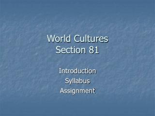 World Cultures Section 81
