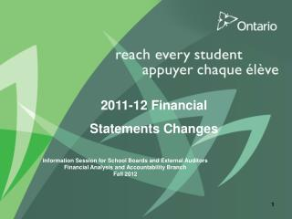 2011-12 Financial  Statements Changes