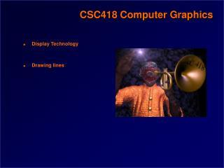 CSC418 Computer Graphics