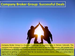 Company Broker Group: Successful Deals