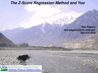 The Z-Score Regression Method and You Tom Pagano tom.pagano@porda  503-414-3010